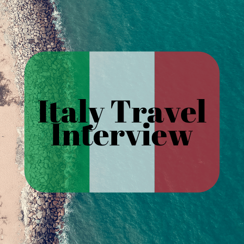 Italy Travel Interview