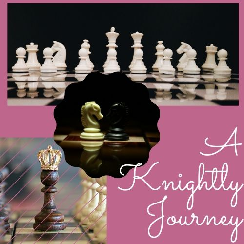 A Knightly Journey