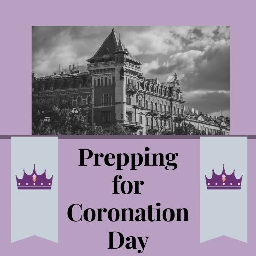 prepping for coronation day ft image